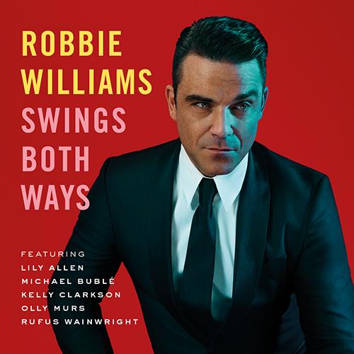 Swings both ways (edición deluxe)_Robbie Williams