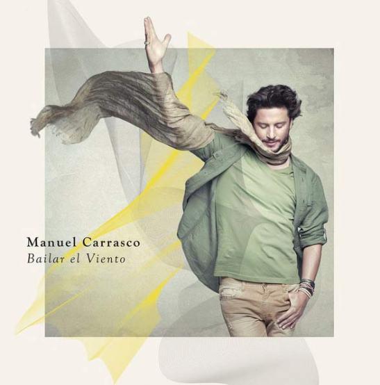 Bailar el viento, sexto álbum de Manuel Carrasco.